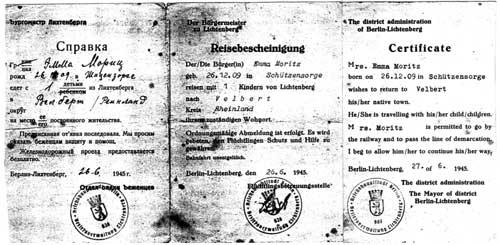 Die Reisebescheinigung, wie im Text erwähnt, auf deutsch, englisch und russisch, ermöglichte uns eine unentgeltliche Bahnfahrt bis zum Zielort.