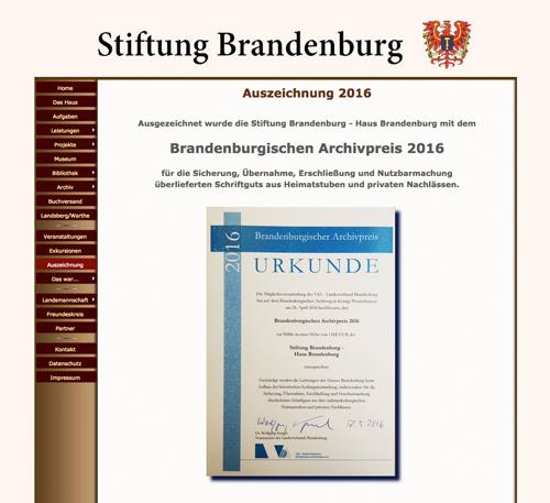 Aus der Internetpräsenz: http://www.stiftung-brandenburg.de/auszeichnung.html